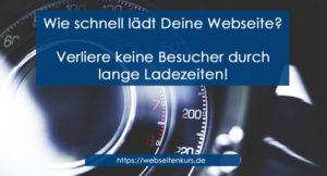 Wie schnell ist Deine Webseite? Keiner hat Lust zu warten!