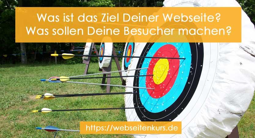 Was ist das Ziel Deiner Webseite?